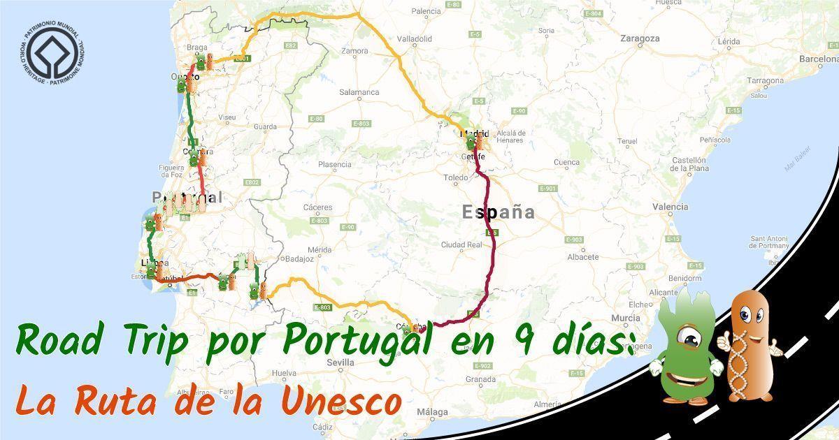 Ruta Por Portugal En Coche Un Road Trip De 9 Dias Germen Viajero