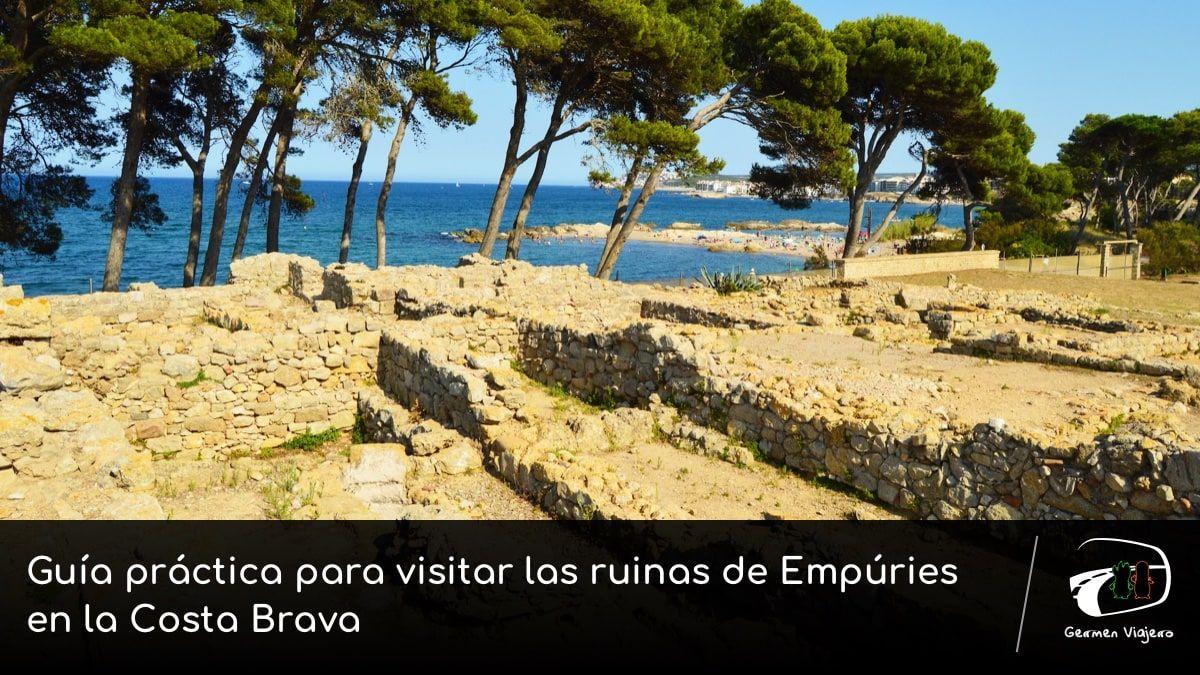 ruinas de Empúries en la Costa Brava